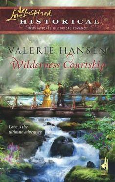 Valerie Hansen - Wilderness Courtship / http://www.goodreads.com/book/show/3221816-wilderness-courtship?from_search=true&search_version=service