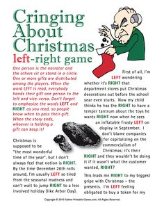 Anti-Christmas party gift exchange game: Cringing About Christmas left-right game story Several left right game versions on this website Christmas Gift Exchange Games, Xmas Games, Printable Christmas Games, Holiday Party Games, Xmas Party, Christmas Parties, Christmas Activities, Christmas Games With Gifts, Office Gift Exchange Ideas