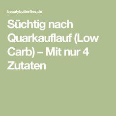 Süchtig nach Quarkauflauf (Low Carb) – Mit nur 4 Zutaten