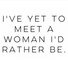 of course, I haven't met Beyonce ;)