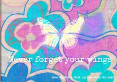Remember your wings