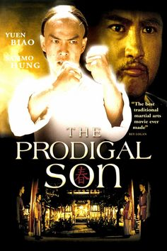 The Prodigal Son- Starring Sammo Hung, Yuen Biao and Lam Ching Ying