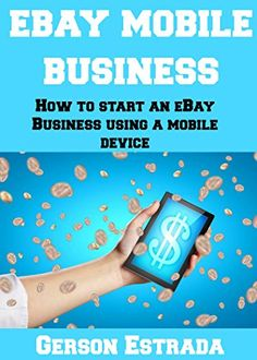 Great way to start a #business using a #mobile device #ebook download for FREE on #Amazon #KIndle from 2/21/15-2/25/15 http://www.amazon.com/eBay-Mobile-Business-mobile-device-ebook/dp/B00ODGH2QW/ref=sr_1_1?ie=UTF8&qid=1424489690&sr=8-1&keywords=ebay+mobile+business