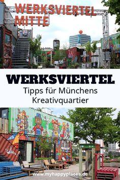 Werksviertel München: Unterwegs im Kreativquartier