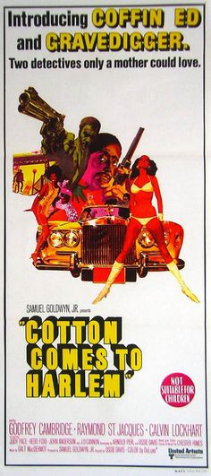 Cotton Comes.To Harlem starring Godfrey Cambridge and Raymond St. Blaxploitation films of the provided some of the most striking movie poster art of all time Best Movie Posters, Movie Poster Art, Film Posters, Horror Posters, Horror Films, Old Movies, Vintage Movies, Great Movies, Vintage Stuff