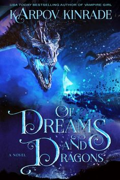 3 Partners in Shopping; Nana, Mommy, &; Sissy too!: Of Dreams and Dragons by Karpov Kinrade Book Tour and Giveaway