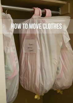 How to move your clothes: If you can't find a wardrobe to pack clothes, Use garbage bags to cover your clothes and keep them clean. They come in all different sizes and will help your clothes stay on the hanger. Simply put a hole in the bottom of the bag and pull the hangers through. Then tie a knot on the bottom.