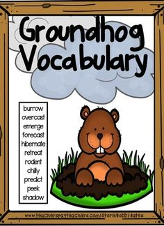 Groundhog Vocabulary Posters from BeingGreatwithMrs.Bates on TeachersNotebook.com (11 pages)
