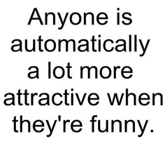 YES!! You need a sense of humor in life!