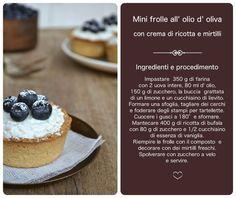 Mini frolle all' olio d' oliva con crema di ricotta e mirtilli…quasi delle cheesecake