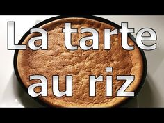La tarte au riz la plus facile au monde ! - YouTube Biscuits, Youtube, Recipe, Kitchens, World, Projects, Crack Crackers, Cookies, Biscuit