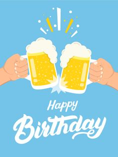 Cheers to You! Happy Birthday Card: For he's a jolly good fellow, which nobody can deny! If you have a close friend or family member who is celebrating a birthday today, send him this cheer-filled Happy Birthday card! You can use the fun picture to toast to the birthday boy and wish him long life, success, and happiness through all the years of his life!