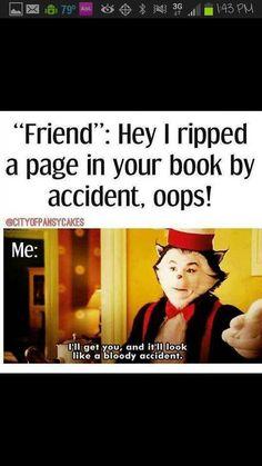 I'll break anyone that rips my Manga!!