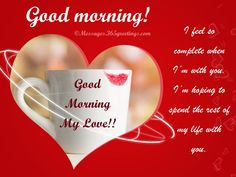 Good Morning Love Messages Messages, Greetings and Wishes - Messages, Wordings and Gift Ideas
