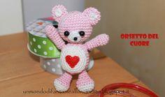 Un Mondo di Fantasie all'Uncinetto di Lisa : Orsetto del cuore - Crochet - Pattern free