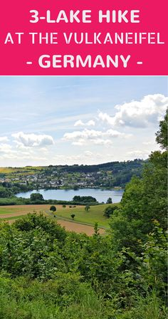 Travel to the Vulkaneifel in Germany for three days of hiking and wellness in a gorgeous nature park.