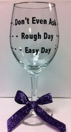 DIY wine glass decorated...fill with Hershey kisses put in a gift bag perfect gift