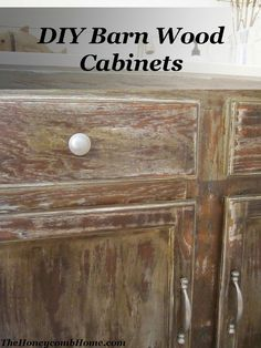 How to get the distressed, barn wood look on builder grade cabinets