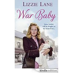 War Baby: (Sweet Sisters #2) eBook: Lizzie Lane: Amazon.co.uk: Kindle Store