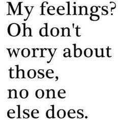 Feelings? What feelings?