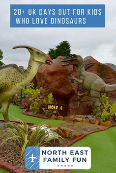 20 UK Days Out for Kids who Love Dinosaurs Days Out For Couples, Days Out With Kids, Family Days Out, Traveling With Baby, Travel With Kids, Family Travel, Adventure Golf, Travel Tips For Europe, Great North