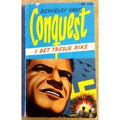 Conquest: Nr. 14 - I Det tredje rike