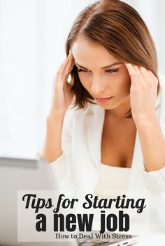 Tips for Dealing with the Stress of a New Job