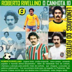 Lendários do Futebol - Roberto Rivellino