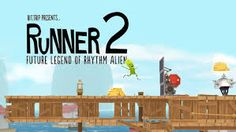 Runner 2: Future Legend OF Rhythm Alien PC Game Full Download | Full Loaded PC Games.  Runner 2: Future Legend of Rhythm Alien Game Description: Runner 2 Future Legend of Rhythm Alien, generally called as Runner2, is a 2013 side-scrolling platform game created by Gaijin Games. This title is the direct sequel to Bit.Trip Runner and has been launched as a DLC(download able content)title available for the Xbox 360, Wii U and PS3 gaming consoles and for Microsoft Windows.