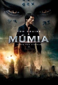 Novo cartaz de A Múmia, 2017 nos cinemas!
