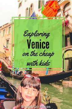 europe with kids exploring venice