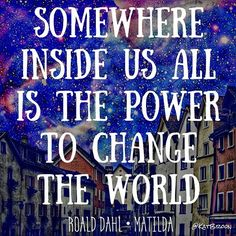 I hope my #100DaysOfHomeEd friends love this quote as much as I do.  #homeed #homeedmeme #homeeducation #homeedrocks #homeschooling #homeschoolingrocks #roalddahl #matilda #quotes #quotestoliveby #lovehomeed #freedomtolearn