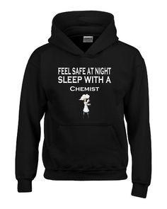 Feel Safe At Night Sleep With A Chemist - Hoodie – Cool Jerseys