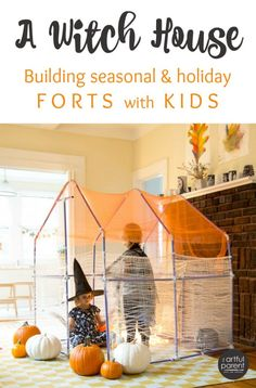 A Fort Magic Kit Witch House and Other Holiday Fort Ideas for Kids
