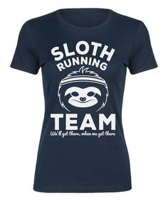 b89f5b45536 Take a look at this Navy  Sloth Running Team  Fitted Tee today! T Shirt