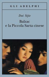 Balzac e la Piccola Sarta cinese - Dai Sijie - Adelphi Edizioni