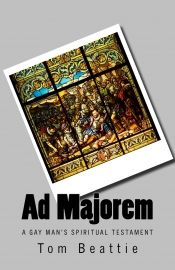 Ad Majorem by Tom Beattie - OnlineBookClub.org Book of the Day! @OnlineBookClub