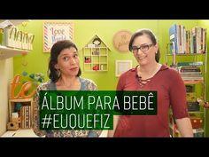 Parte 2 :: Álbum para fotos [Heloísa Gimenes + Tê Pires] #euquefiz - YouTube