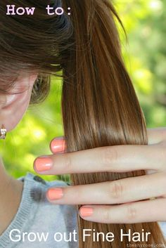 The Shy Rose: Tips for Growing Out Fine Hair