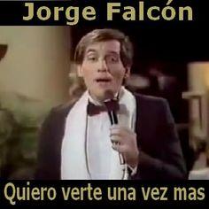 Acordes D Canciones: Jorge Falcón - Quiero verte una vez mas