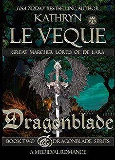 Dragonblade: Book Two of the Dragonblade Series (Dragonblade Trilogy 1) by Kathryn Le Veque http://www.amazon.com/dp/B0085MQTA0/ref=cm_sw_r_pi_dp_nBoTvb048K3J4