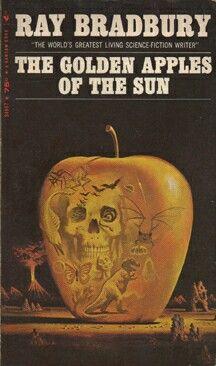 """The Golden Apples Of The Sun""  ***  Ray Bradbury  (1953)"