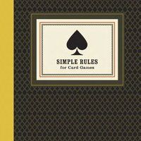 Simple Rules for Card Games - $9  Because we know y'all like to make the rules up as you go! You know  who you are!