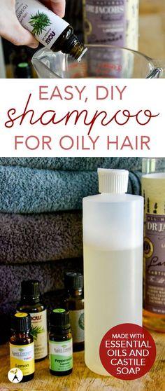 Easy, DIY Shampoo for Oily Hair
