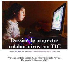 Dossier de proyectos colaborativos con TIC (2012)