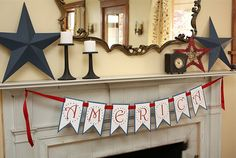 of July American Patriotic Interior Decorations. Minimalist Inspiring Mantel Decoration for of July Holiday with America Printed Letters with Red Ribbon Banner, Nautical Blue and Red Stars, and also Black Antique Candle Holders and Clock 4. Juli Party, 4th Of July Party, Fourth Of July, Printable Banner, Party Printables, Free Printables, Printable Templates, July Holidays, Happy Holidays