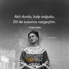 I wonder . a lot .: I wonder. a lot…: Photo The mind stopped, the heart cooled. When the language was silent, I gave up. – Frida Kahlo words words # Manalısöz on - The Words, Cool Words, Book Quotes, Words Quotes, Words For Girlfriend, Philosophical Quotes, Inspirational Bible Quotes, Meaningful Words, Quotations