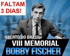 Reino de Caíssa: VIII Mem. Bobby Fischer - Faltam 3 dias!