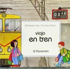 """""""Viajo en tren"""" de Francesc Rovira. Título seleccionado en la Guía de Lectura Infantil y Juvenil sobre Transportes"""