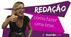 REDAÇÃO: Como fazer uma tese? #ENEM #MundoEdu #MundoPortuguês #Redação